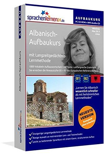 Albanisch-Aufbaukurs: Lernstufen B1+B2. Lernsoftware auf CD-ROM + MP3-Audio-CD für...