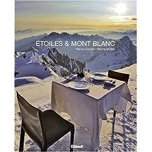 Etoiles & Mont Blanc : Quatre saisons entre cuisine et montagne - Les recettes de l'Albert 1er à Chamonix