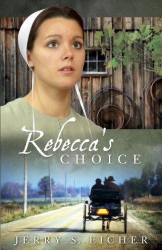 Rebecca S Choice The Adams County Trilogy Book 3