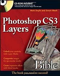 Photoshop CS3 Layers Bible