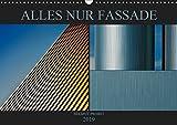 Alles nur Fassade (Wandkalender 2019 DIN A3 quer): Grafisch anmutende Fotos von Fassaden moderner Architektur (Monatskalender, 14 Seiten ) (CALVENDO Orte)