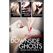 Amazon stacia kane books biography blogs audiobooks kindle the downside ghosts series books 1 3 unholy ghosts unholy magic city of ghosts fandeluxe Document