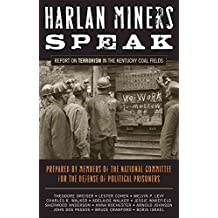 [(Harlan Miners Speak : Report on Terrorism in the Kentucky Coal Fields)] [By (author) National Committee for the Defense of Political Prisoners ] published on (May, 2008)