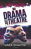 #4: No Drama Just Theatre: Plays on World History