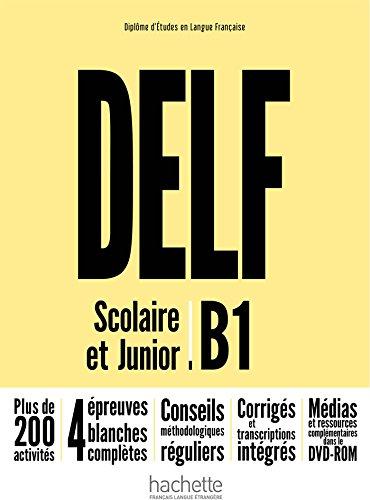 Delf b1 scolaire et junior per le scuole superiori con espansione online con dvd - rom (delf/dalf)