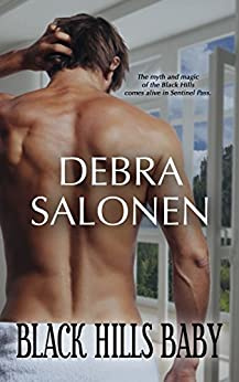Black Hills Baby: a Hollywood-meets-the-real-wild-west contemporary romance series (Black Hills Rendezvous Book 1) by [Salonen, Debra]