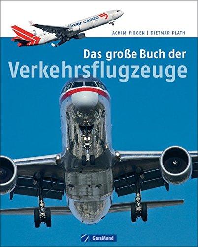 Das große Buch der Verkehrsflugzeuge (GeraMond)