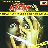 Larry Brent - Folge 5: Chopper Geisterstimme aus dem Jenseits