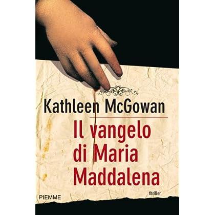 Il Vangelo Di Maria Maddalena (Bestseller Vol. 110)