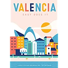 Valencia: Easy Does It