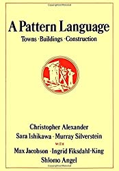 A Pattern Language: Towns, Buildings, Construction (Center for Environmental Structure Series) by Christopher Alexander (1978-08-17)