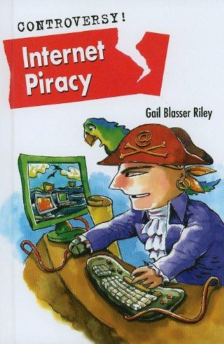 (Internet Piracy (Controversy!))