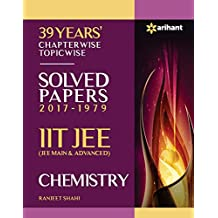 39 Years' Chapterwise Topicwise Solved Papers (2017-1979) IIT JEE Chemistry