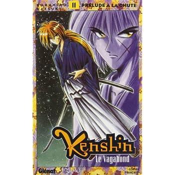Kenshin le Vagabond tome 11 : Prélude à la chute