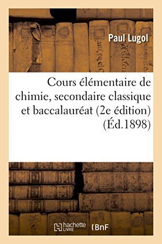 Cours élémentaire de chimie, secondaire classique et baccalauréat par Paul Lugol
