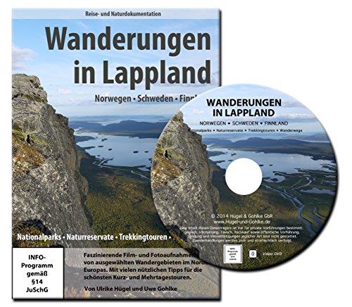Wanderungen in Lappland - Trekkingtouren und Wanderwege im Norden von Norwegen, Schweden und Finnland