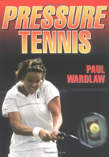 Pressure Tennis por Paul Wardlaw