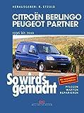 Citroën Berlingo & Peugeot Partner von 1996 bis 2010: So wird's gemacht - Band 161
