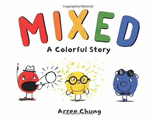 Mixed: A Colorful Story por Arree Chung