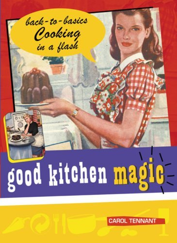 Good Kitchen Magic (Good Magic) by Carol Tennant (2003-05-01)