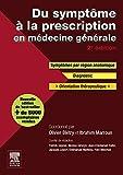 Du symptôme à la prescription en médecine générale (French Edition)
