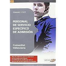 Personal de Servicio Específico de Admisión de la Comunitat Valenciana. Temario y Test (Colección 1422)