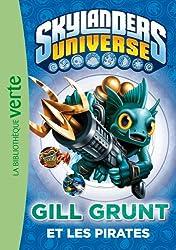Skylanders Universe 02 - Gill Grunt et les pirates