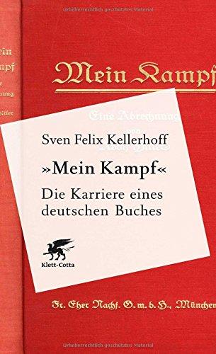 Klett-Cotta 'Mein Kampf' - Die Karriere eines deutschen Buches