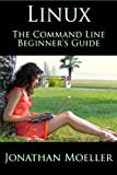Image de The Linux Command Line Beginner's Guide (English Edition)