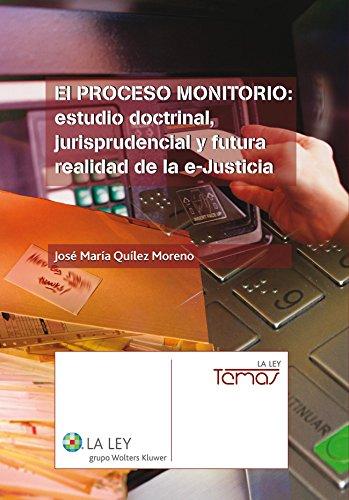El proceso monitorio (Temas La Ley) por José M.ª Quílez Moreno