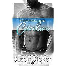 Protecting Caroline (SEAL of Protection Book 1) (English Edition)