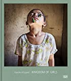 Karolin Kluppel : Kingdom of girls/Mädchenland