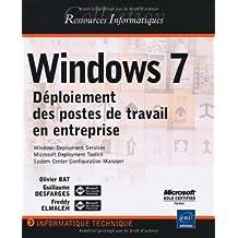 Windows 7 - Déploiement des postes de travail en entreprise