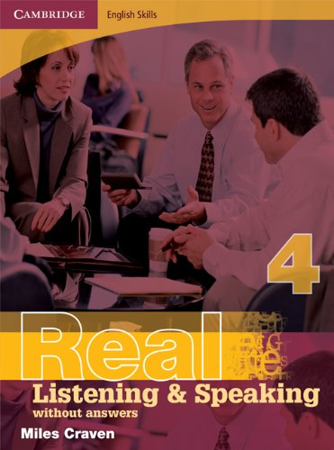 Cambridge English Skills Real Listening and Speaking 4 without answers: Level 4
