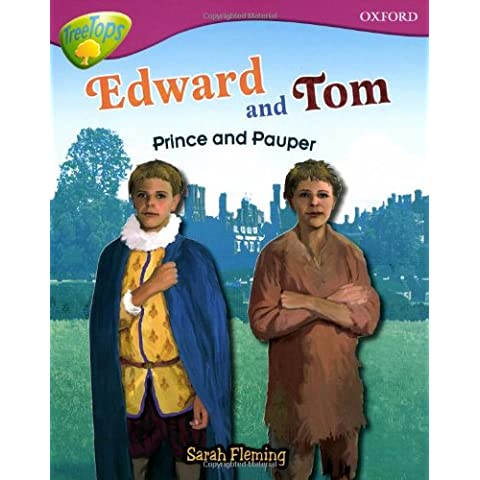 Oxford Reading Tree: Level 10: Treetops Non-Fiction: Edward and Tom: Prince and Pauper - 10 Reading Level