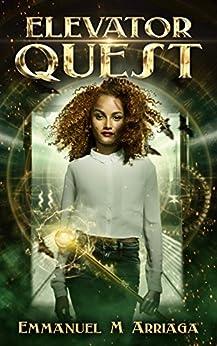 Elevator Quest (English Edition) di [Arriaga, Emmanuel M]