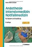 Anästhesie - Intensivmedizin - Notfallmedizin: Für Studium und Ausbildung. Mit Video-Download - Hans Walter Striebel