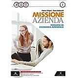 Missione azienda. Con e-book. Con espansione online. Per gli Ist. tecnici e professionali: 2
