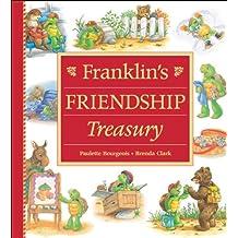 Franklin's Friendship Treasury (Franklin's Treasuries)
