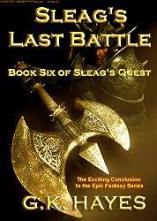 Sleag's Last Battle (Sleag's Quest, Book 6)