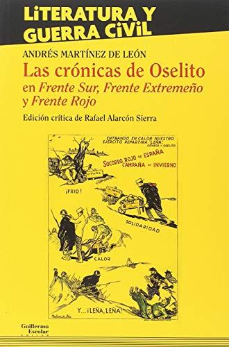 Las crónicas de Oselito (Literatura y Guerra Civil) por Andrés Martínez de León