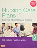 Nursing Care Plans: Diagnoses, Interventions and Outcomes
