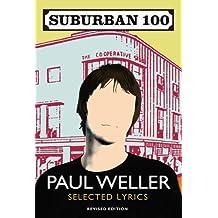 Suburban 100 by Paul Weller (2010-09-02)