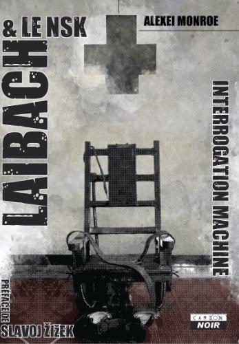 LAIBACH The interrogation Machine