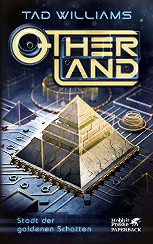 Otherland / Otherland 1: Stadt der goldenen Schatten -