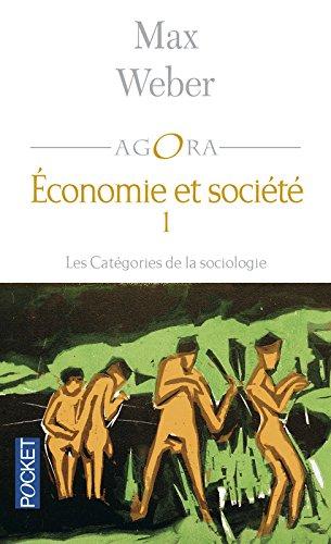 Economie et socit, tome 1 : Les Catgories de la sociologie