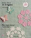 Jolie déco en kirigami. Pliez, coupez, ouvrez ! C'est terminé ! Faciles à réaliser.