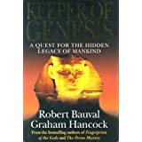 Keeper Of Genesis: A Quest For The Hidden Legacy Of Mankind by GRAHAM HANCOCK' 'ROBERT BAUVAL (1996-12-23)