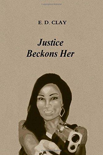 Justice Beckons Her