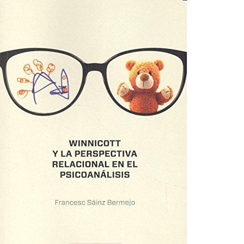 Winnicott y la perspectiva relacional en el psicoanálisis (Salud Mental) por Francesc Sáinz